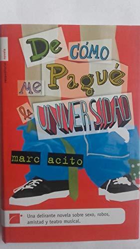 9788496544123: De Como Me Pague La Universidad