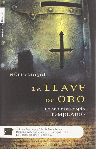 9788496544215: La Llave De Oro/ the Gold Key (Roca Editorial Historica) (Spanish Edition)