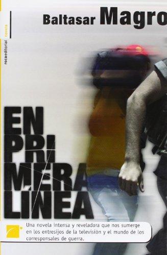 9788496544376: En Primera Linea