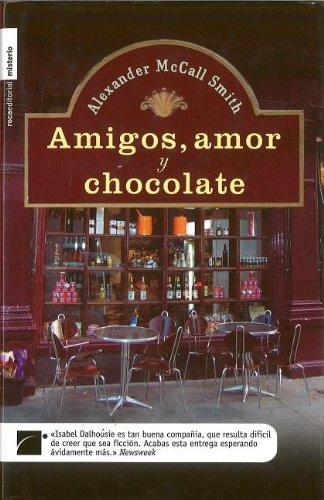 9788496544604: Amigos, amor y chocolate (Misterio (roca))
