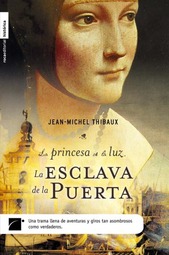 9788496544680: La esclava de la puerta. (princesa de la Luz 1) (Roca Editorial Historica)