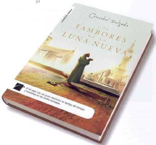 9788496544871: Tambores de la Luna nueva, los (Novela Historica (roca))