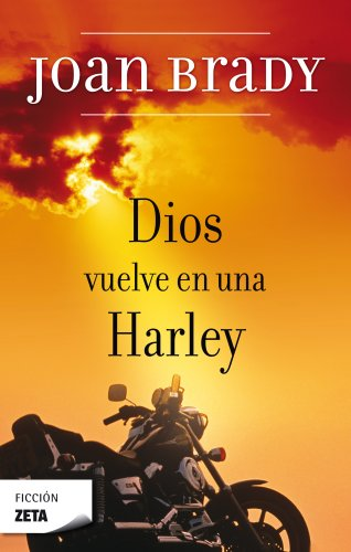 9788496546066: DIOS VUELVE EN UNA HARLEY (BEST SELLER ZETA BOLSILLO)