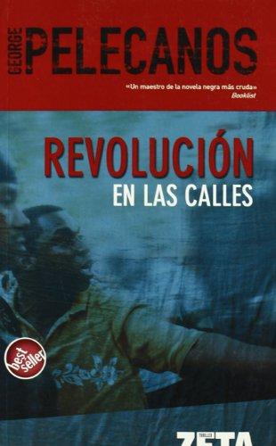 9788496546103: REVOLUCION EN LAS CALLES (BEST SELLER ZETA BOLSILLO)
