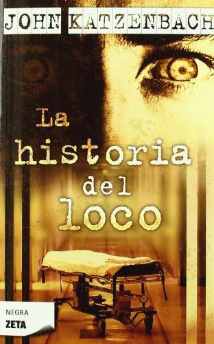 9788496546240: La Historia del Loco (Spanish Edition)