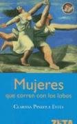 9788496546332: Mujeres Que Corren Con los Lobos = Women Who Run with the Wolves (Spanish Edition)