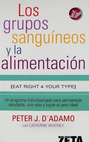 9788496546349: LOS GRUPOS SANGUINEOS Y LA ALIMENTACION (BEST SELLER ZETA BOLSILLO)