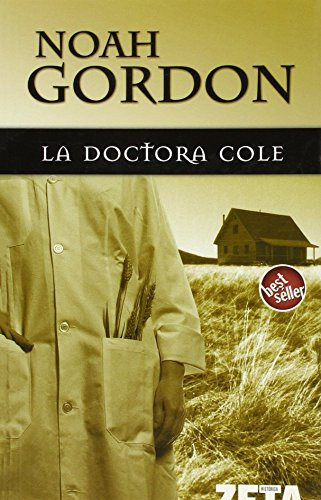 9788496546516: DOCTORA COLE, LA (BEST SELLER ZETA BOLSILLO)
