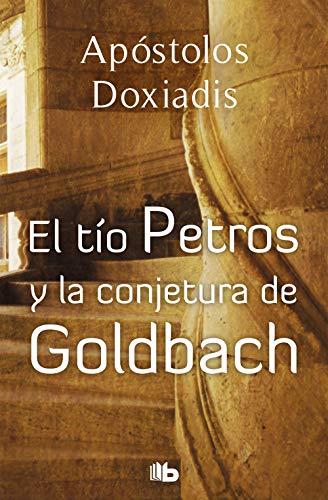 9788496546561: TIO PETROS Y LA CONJETURA DE GOLDBACH,EL (BEST SELLER ZETA BOLSILLO) - 9788496546561 (B DE BOLSILLO)