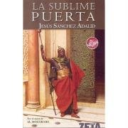 9788496546776: La Sublime Puerta (BEST SELLER ZETA BOLSILLO)
