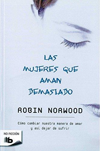 9788496546875: Las mujeres que aman demasiado (Zeta No Ficcion) (Spanish Edition)