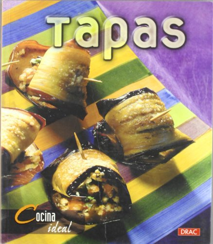Tapas (Cocina Ideal / Ideal Cooking) (Spanish Edition): Jesus Domingo
