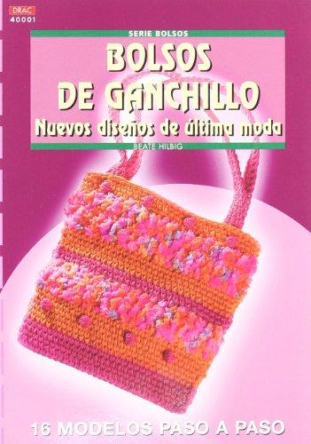 9788496550285: Bolsos de Ganchillo Nuevos Dise?os Ultima Moda
