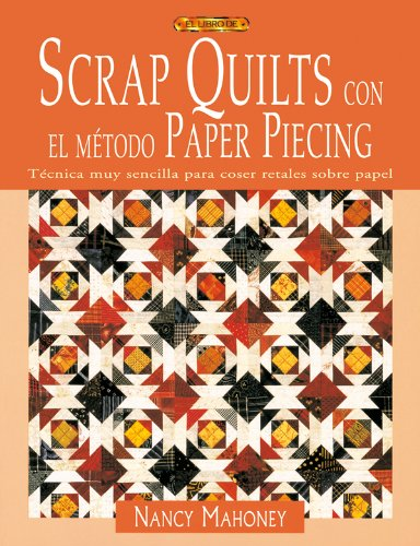 9788496550667: Scrap Quilts con Metodo Paper Piecing (2006)