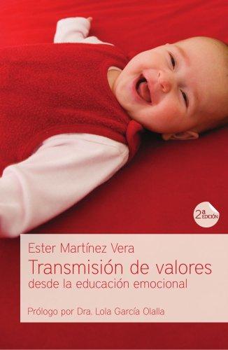 9788496551107: Transmisión de valores desde la educación emocional (Spanish Edition)