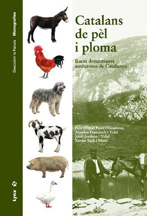 9788496553026: Catalans de Pèl i Ploma. Races domèstiques autòctones de Catalunya (Descubrir la Naturaleza)