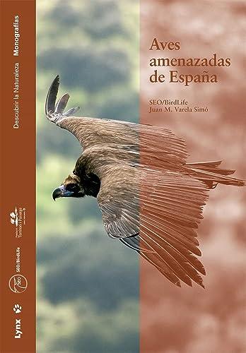 9788496553293: Aves amenazadas de España (Descubrir la Naturaleza)