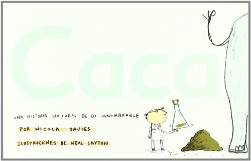 9788496553323: Caca / Poo: Una historia natural de lo innombrable / A Natural History of the Unmentionable