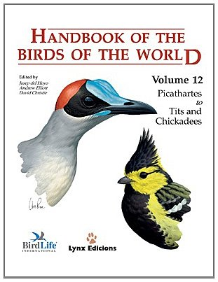 9788496553422: Handbook of the Birds of the World, Volume 12: Picathartes to Tits and Chickadees