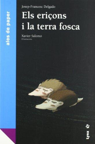 9788496553606: ERIÇONS I LA TERRA FOSCA, ELS