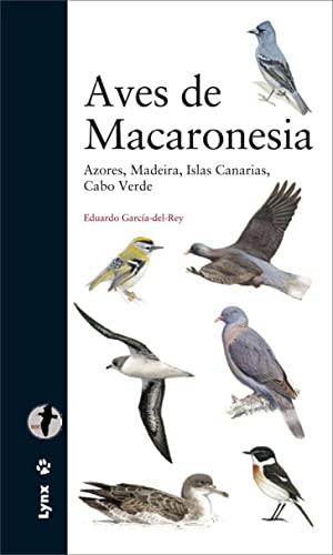 9788496553705: Aves de Macaronesia: Azores, Madeira, Islas Canarias, Cabo Verde (Descubrir la Naturaleza)