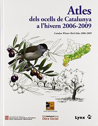 9788496553729: Atles dels ocells de Catalunya a l'Hivern 2006-2009