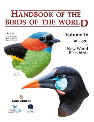 9788496553781: Handbook of the Birds of the World, Volume 16: Tanagers to New World Blackbirds