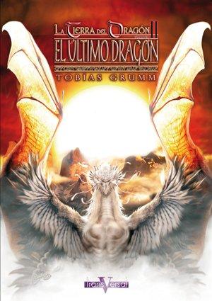 9788496554085: El Último Dragón. Vol II / La Tierra del Dragón