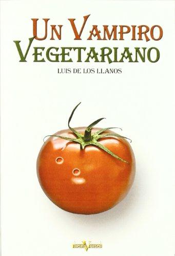Un vampiro vegetariano (Paperback): Luis de los