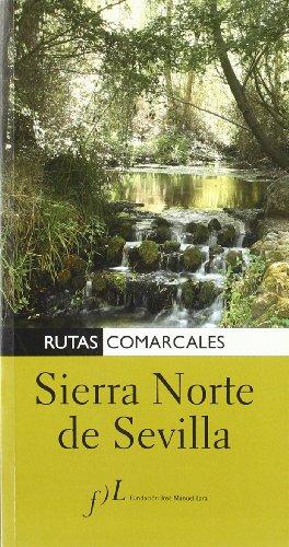 9788496556133: Sierra Norte de Sevilla