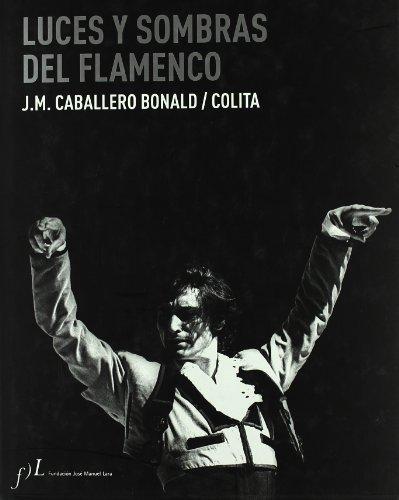 Luces y sombras del flamenco: Caballero Bonald, Jose