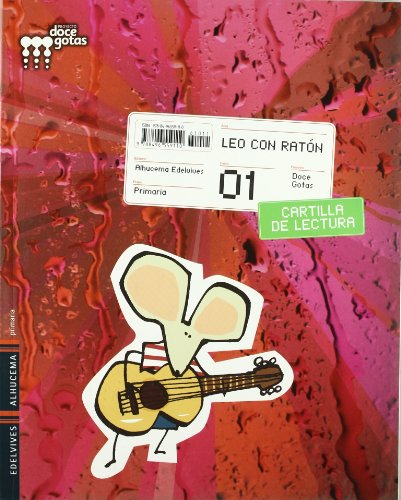 9788496559110: Proyecto Doce Gotas, leo con ratón, 1 Educación Primaria. Cartilla de lectura