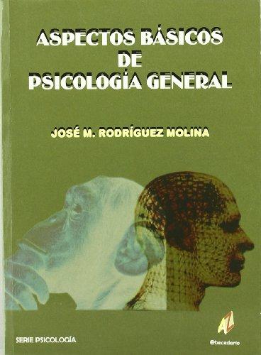 9788496560482: Aspectos basicos de psicologia general