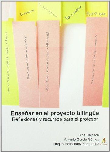 9788496560741: Enseñar en el proyecto bilingue (Didactica (abecedario))