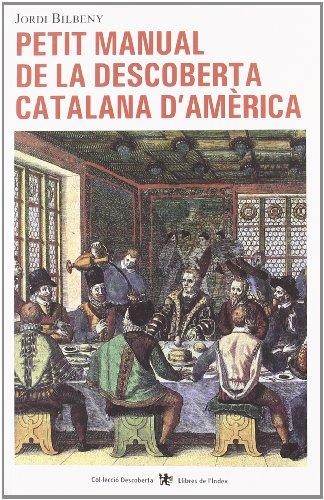 Petit Manual de La Descoberta Catalana D: Jordi Bilbeny