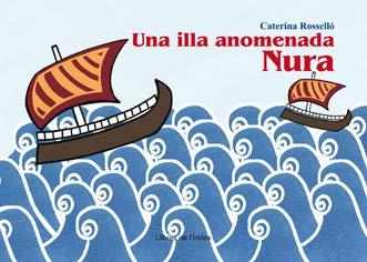 9788496563957: Una Illa Anomenada Nura - Cat (Fuera de colección)