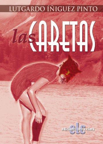 9788496565029: Las Caretas (Spanish Edition)