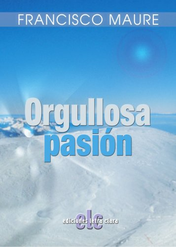 9788496565555: Orgullosa pasión (Spanish Edition)