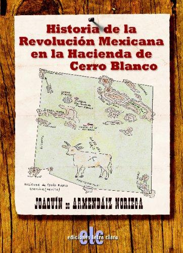 9788496565593: Historia De La Revolución Mexicana En La Hacienda (Spanish Edition)