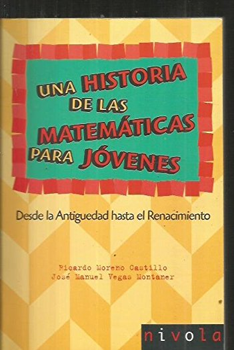 9788496566170: Una historia de las matemáticas para jóvenes. Desde la Antigüedad al Renacimiento. (Violeta)
