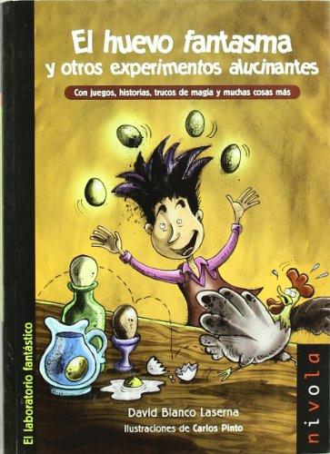 9788496566330: El huevo fantasma y otros experimentos alucinantes