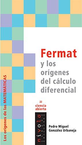 FERMAT Y LOS ORÍGENES DEL CÁLCULO DIFERENCIAL: GONZÁLEZ URBANEJA, PEDRO MIGUEL