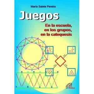9788496567139: Juegos: En la escuela, en los grupos, en la catequesis (Dinamismo y Vida)