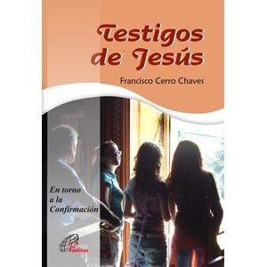 9788496567658: Testigos de Jesús: En torno a la Confirmación (Talante joven)