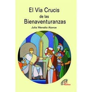 9788496567757: El Vía Crucis de las Bienaventuranzas (Kairói)