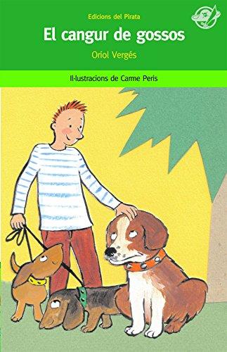 9788496569348: El cangur de gossos (El pirata verd)