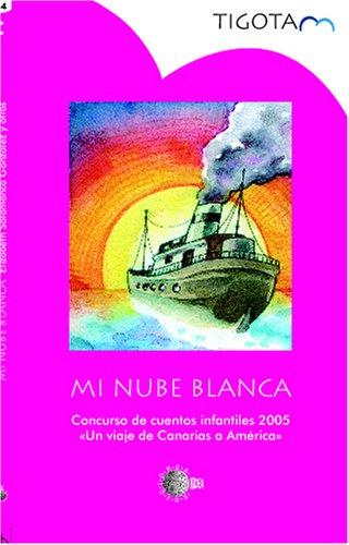9788496570061: Mi Nube Blanca Y Otros Cuentos