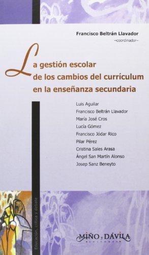 9788496571075: Gestion Escolar de Los Cambios del Curriculum En La Ensenanza Secundaria (Spanish Edition)