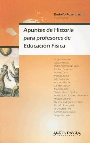 9788496571242: Apuntes de historia para profesores de educacion fisica (Coleccion Educacion Fisica y DePorte en la Escuela)
