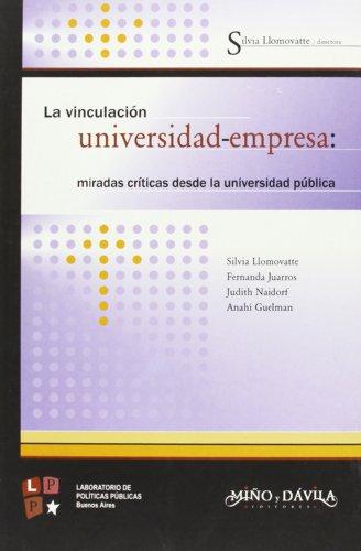 9788496571327: Vinculacion Universidad-Empresa: Miradas Criticas Desde La Universidad Publica (Spanish Edition)